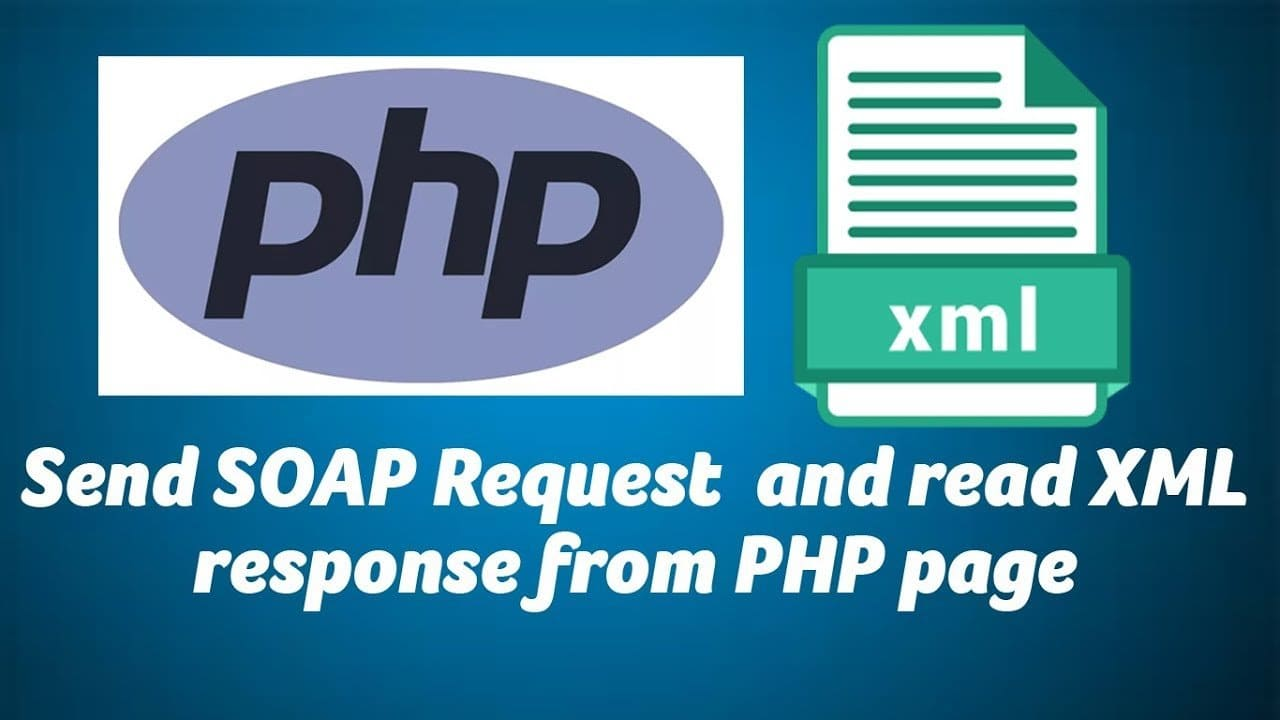Send SOAP Request and read XML response from PHP page - YouTube
